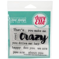 Simply Said Crazy -Stamps by Avery Elle