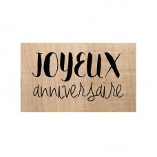 Chou & Flowers Wood Mounted Stamp - Joyeux Anniversaire