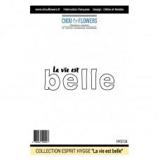 Stamp 'La vie est belle' by Chou & Flowers