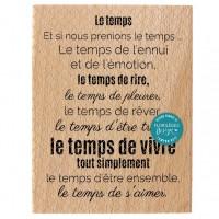 Le temps de vivre -  Wood Mounted Florilèges Design Stamp