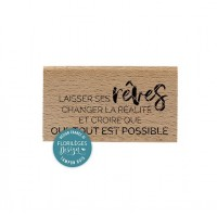 Tout est possible - Wood Mounted Florilèges Design Stamp