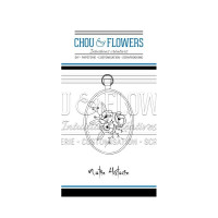 Chou & Flowers Clear stamps - Notre histoire