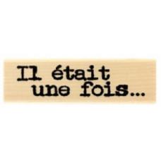 IL ÉTAIT UNE FOIS - Tampon bois Florilèges Design